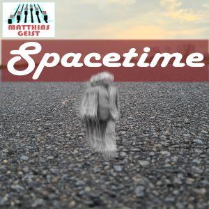 Matthias Geist - Spacetime [#AT-50004]